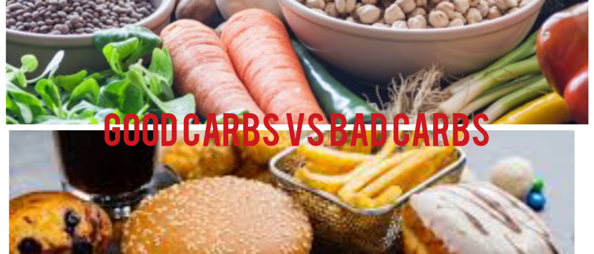 good carbohydrates vs bad carbohydrates
