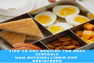 Tips to eat healthy for busy schedule